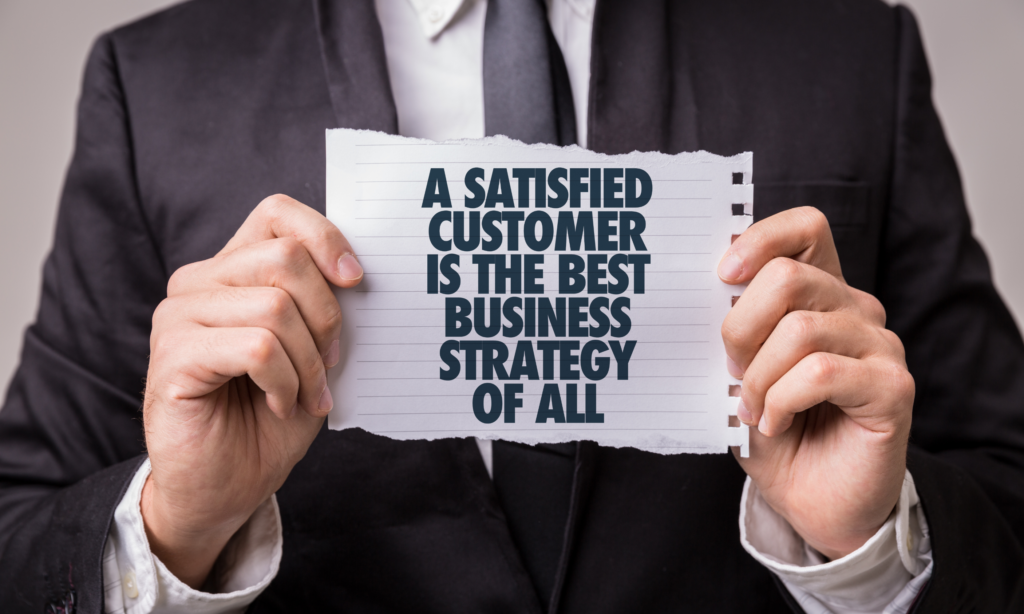 customer satisfaction is a business strategy